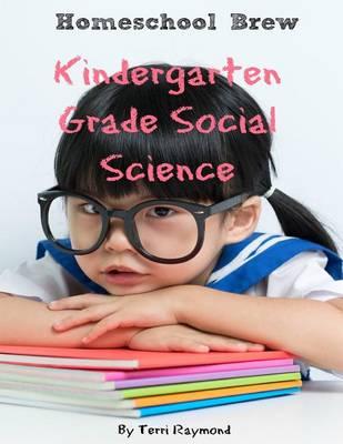 Kindergarten Grade Social Science: For Homeschool or Extra Practice (Paperback)