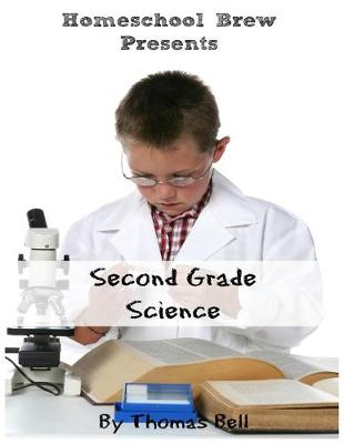 Second Grade Science: For Homeschool or Extra Practice (Paperback)