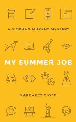 My Summer Job (Paperback)