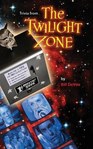Trivia from the Twilight Zone (Hardback)