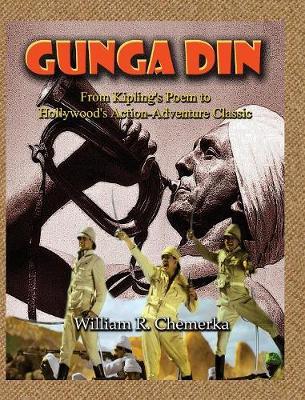 Gunga Din from Kipling's Poem to Hollywood's Action-Adventure Classic (Hardback) (Hardback)