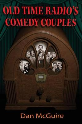 Old Time Radio's Comedy Couples (Paperback)