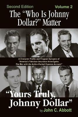 The Who Is Johnny Dollar? Matter Volume 2 (2nd Edition) (Paperback)