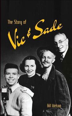 The Story of Vic & Sade (Hardback) (Hardback)
