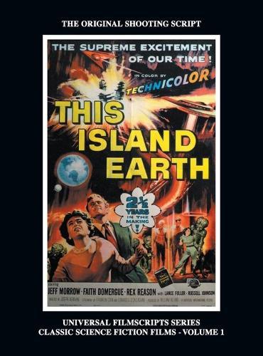 This Island Earth (Universal Filmscripts Series Classic Science Fiction) (Hardback) (Hardback)