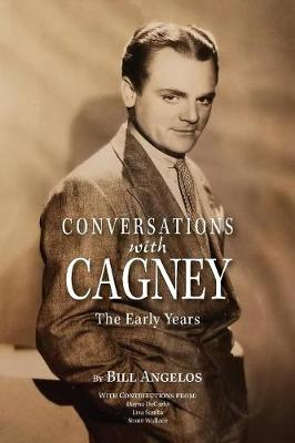 Conversations with Cagney: The Early Years (Paperback)