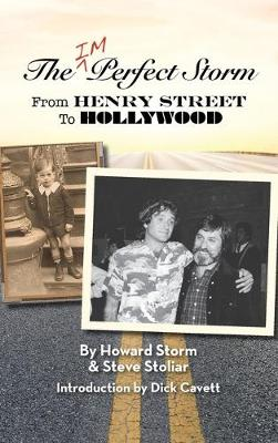 The Imperfect Storm: From Henry Street to Hollywood (hardback) (Hardback)