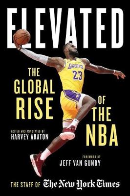 Elevated: The Global Rise of the N.B.A. (Hardback)