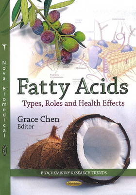 Fatty Acids: Types, Roles & Health Effects (Paperback)