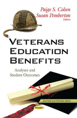 Veterans Education Benefits: Analyses & Student Outcomes (Paperback)