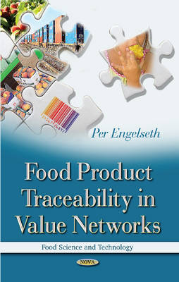 Food Product Traceability in Value Networks (Hardback)