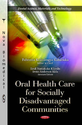 Oral Health Care for Socially Disadvantaged Communities (Paperback)