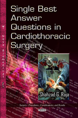 Single Best Answer Questions in Cardiothoracic Surgery (Hardback)