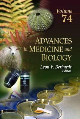 Advances in Medicine & Biology: Volume 74 (Hardback)