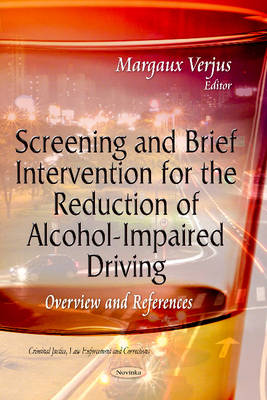 Screening & Brief Intervention for the Reduction of Alcohol-Impaired Driving: Overview & References (Paperback)