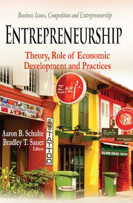 Entrepreneurship: Theory, Role of Economic Development & Practices (Hardback)