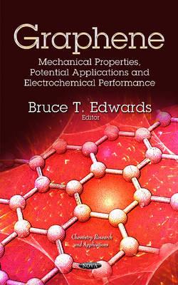 Graphene: Mechanical Properties, Potential Applications & Electrochemical Performance (Hardback)