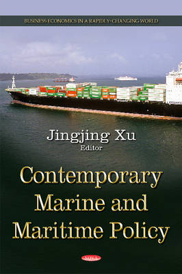 Contemporary Marine & Maritime Policy (Hardback)
