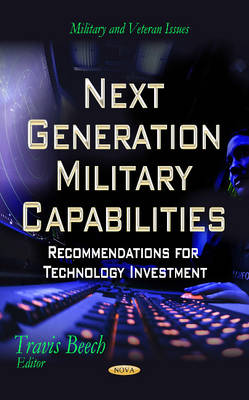 Next Generation Military Capabilities: Recommendations for Technology Investment (Hardback)
