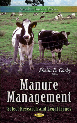 Manure Management: Select Research & Legal Issues (Hardback)