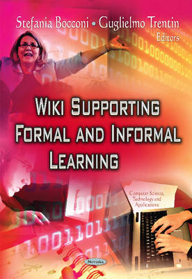 Wiki Supporting Formal & Informal Learning (Paperback)