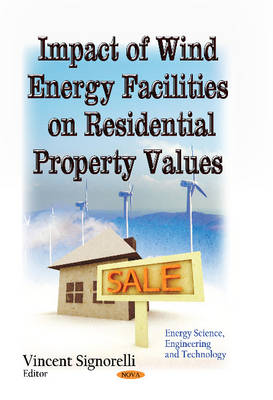 Impact of Wind Energy Facilities on Residential Property Values (Hardback)