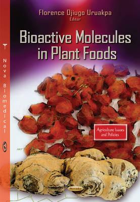 Bioactive Molecules in Plant Foods (Paperback)