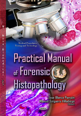 Practical Manual of Forensic Histopathology (Paperback)