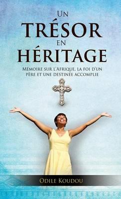 Un Tresor En Heritage (Hardback)