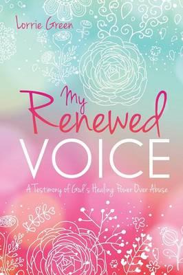 My Renewed Voice (Paperback)