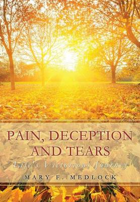Pain, Deception and Tears (Paperback)