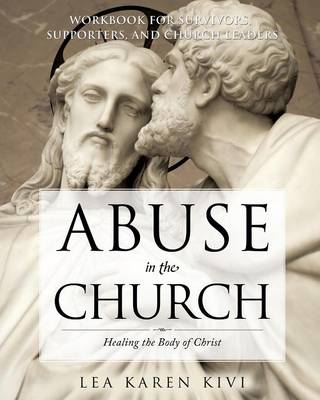 Abuse in the Church: Healing the Body of Christ (Paperback)