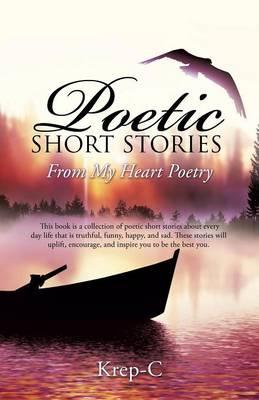 Poetic Short Stories (Paperback)