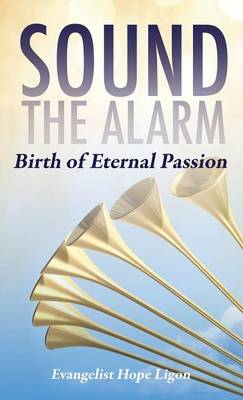 Sound the Alarm (Hardback)