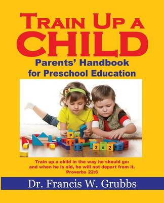 Train Up a Child (Paperback)