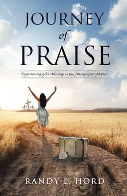 Journey of Praise (Paperback)