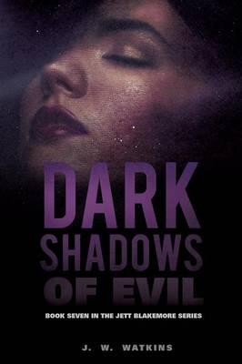 Dark Shadows of Evil (Paperback)