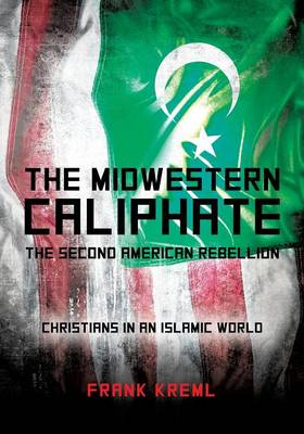 The Midwestern Caliphate (Paperback)