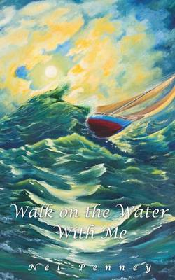 Walk on the Water with Me (Paperback)