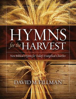 Hymns for the Harvest (Paperback)