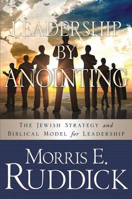 Leadership by Anointing (Paperback)