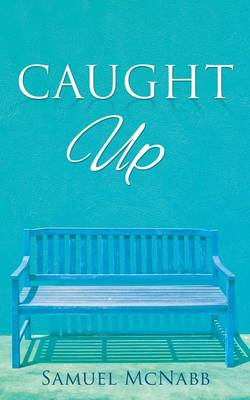 Caught Up (Paperback)
