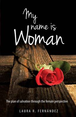My Name Is Woman (Paperback)