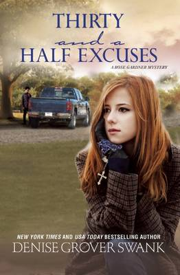 Thirty and a Half Excuses: A Rose Gardner Mystery - Rose Gardner Mystery 3 (Hardback)