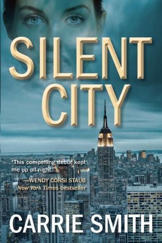 Silent City: A Claire Codella Mystery (Hardback)