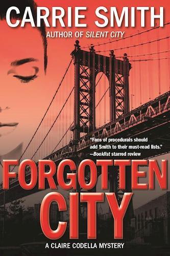 Forgotten City: A Claire Codella Mystery (Hardback)