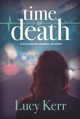 Time Of Death: A Stillwater General Mystery (Paperback)