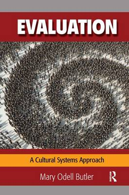 Evaluation: A Cultural Systems Approach (Hardback)