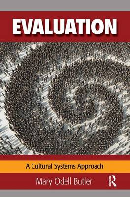 Evaluation: A Cultural Systems Approach (Paperback)