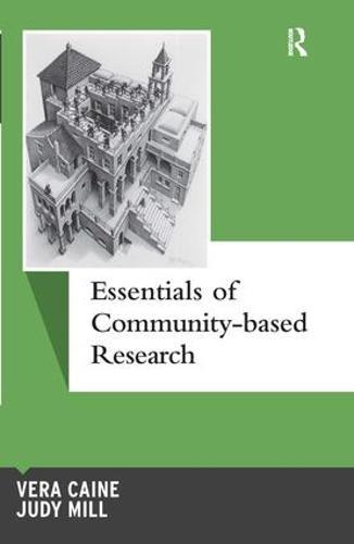 Essentials of Community-based Research - Qualitative Essentials (Hardback)